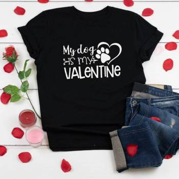 My Dog Is My Valentine Shirt For Pet Lovers T-shirts & Sweatshirts