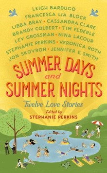 Summer Days and Summer Nights   Various Authors