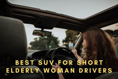 Best SUV For Short Elderly Woman Drivers