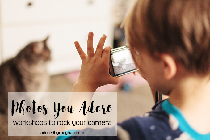 Learn to take better photos with a camera class from Adored by Meghan.