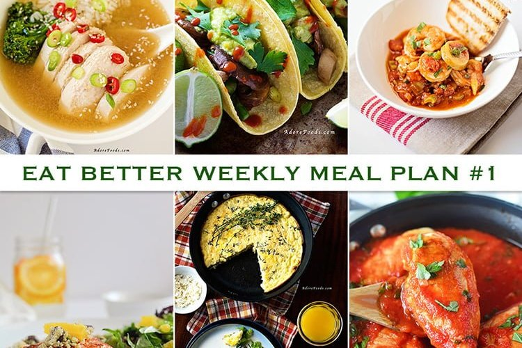 Eat Better Weekly Meal Plan #1