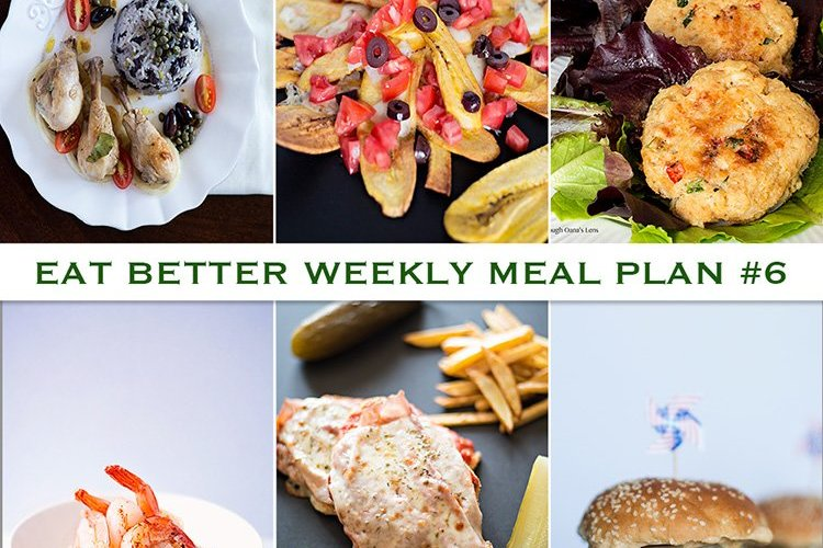 Eat Better Weekly Meal Plan #6