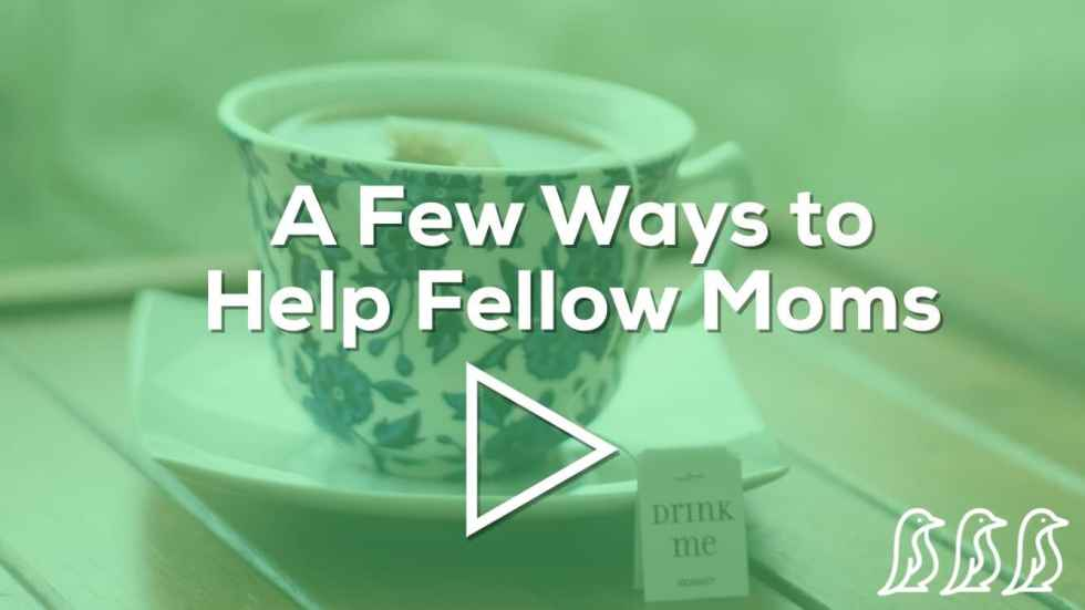 ways to help fellow moms