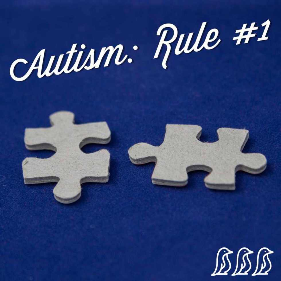 autism rule #1
