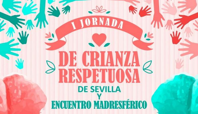 I JORNADA DE CRIANZA RESPETUOSA: TALLERES PARA MADRES, PADRES Y EMBARAZADAS