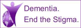 Dementia. End the Stigma.