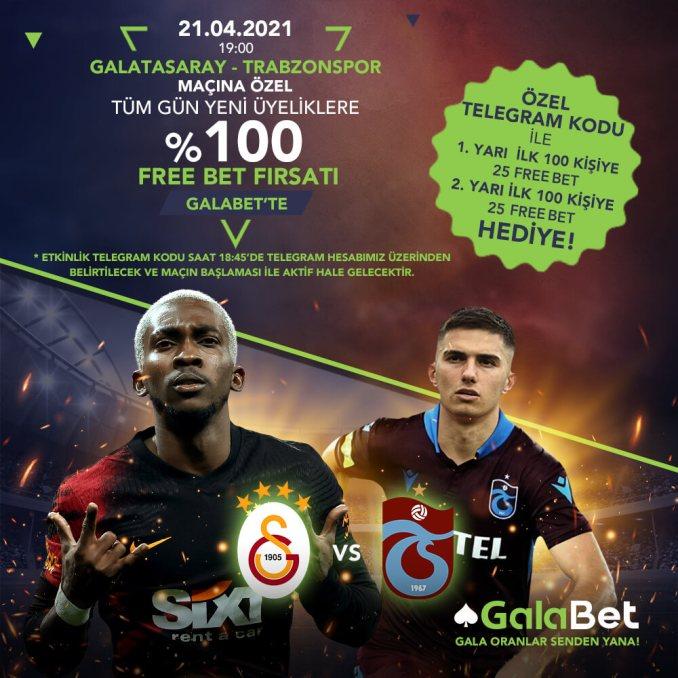 güne özel freebet, telegram etkinliği, galabet freebet, Galatasaray – Trabzonspor  Maçına Özel Freebet!