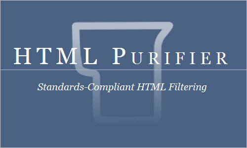 HTML Purifier - Filter your HTML the standards-compliant way!