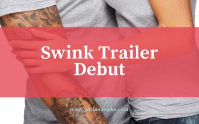 Swink Trailer Debut
