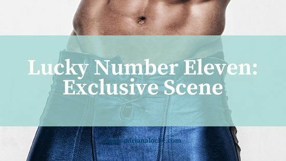 Lucky Number Eleven is LIVE: Exclusive Scene
