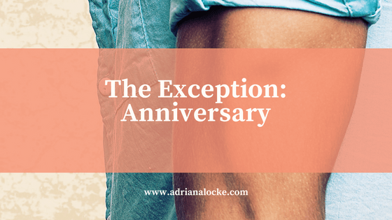 The Exception: Anniversary
