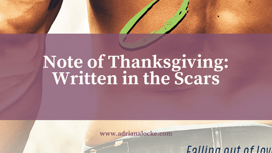 Note of Thanksgiving: Written in the Scars