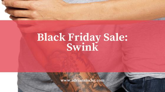 Black Friday Sale: Swink