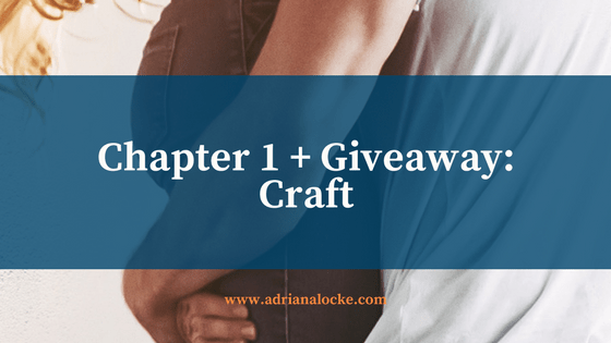 Craft: Chapter 1 + Giveaway(s)