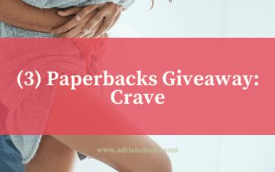 3 Signed Paperbacks Giveaway: Crave
