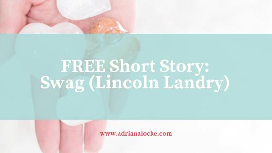 Swag: A Free Short Landry Story