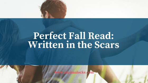 Perfect Fall Read: Written in the Scars