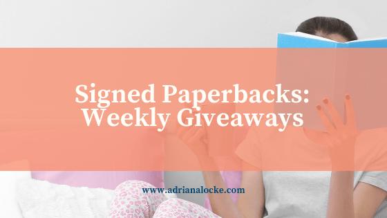 Signed Paperbacks: Weekly Giveaways!
