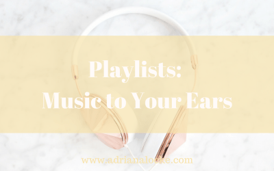 Playlists: Music to Your Ears