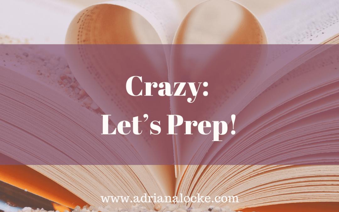Crazy: Let's Prep!