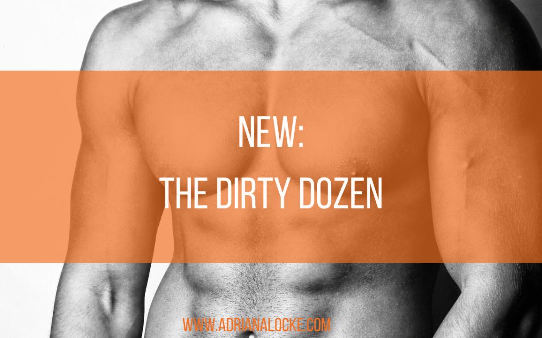New: The Dirty Dozen