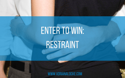 Enter To Win: Restraint