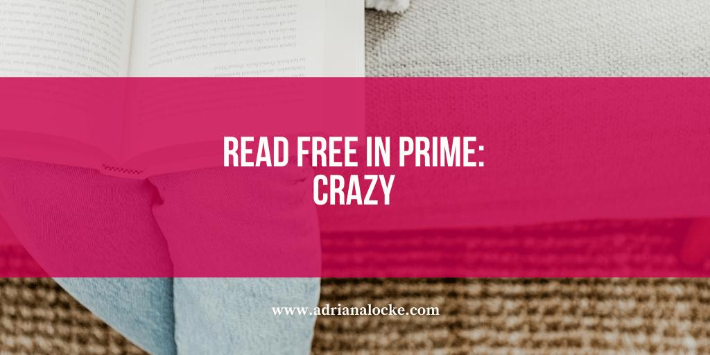 FREE in Prime: Crazy