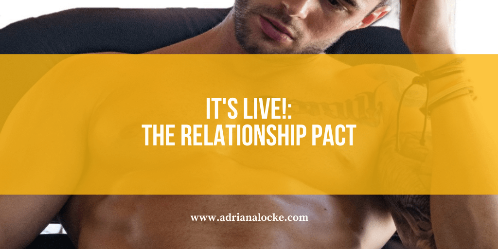It's Live: The Relationship Pact