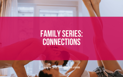 Family Series: How Are They Connected?