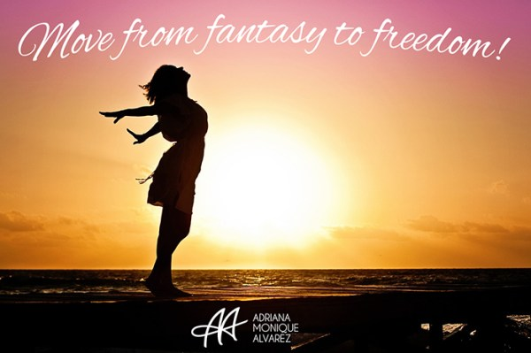 Three Easy Steps To Move From Fantasy To Freedom 2