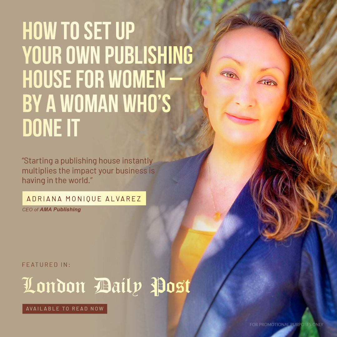 London Daily Post of AMA Publishing on how to set up your own publishing company