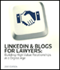 LinkedIn & Blogs For Lawyers: 2012 Edition
