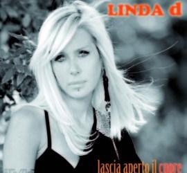 Linda D - Lascia aperto il cuore