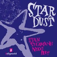 'Stardust' – Stan Sulzmann, Nikki Iles