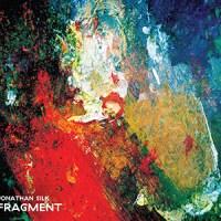 'Fragment' – Jonathan Silk