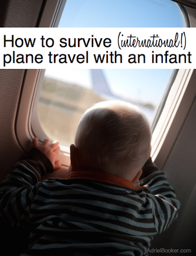 Travel tips for flying with a baby - simple tips for making flights with an infant easier and more enjoyable!