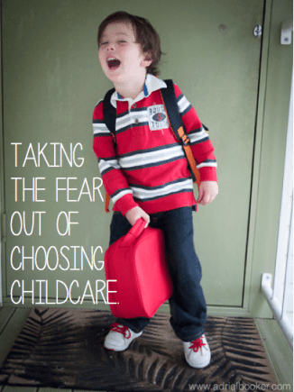 Choosing a childcare center doesn't have to be scary.
