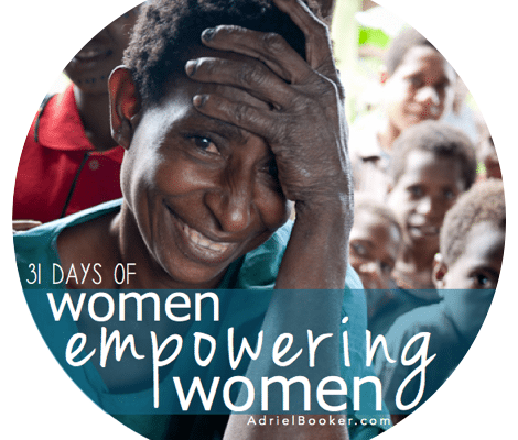 31 Days of Women Empowering Women at AdrielBooker.com
