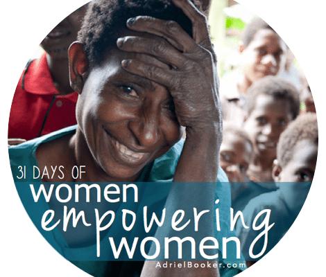 31 Days of Women Empowering Women at AdrielBooker.com