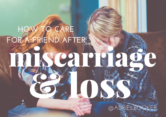How to help a friend after miscarriage