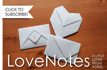 LoveNotes - a little note from Adriel