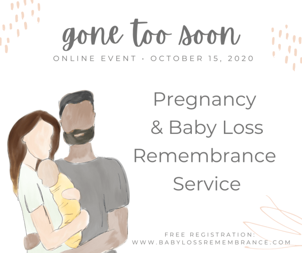 Gone Too Soon - A Pregnancy and Infant Loss Remembrance Service