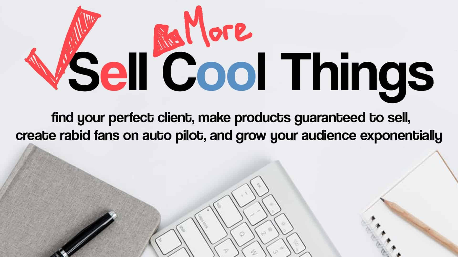Sell More Cool Things
