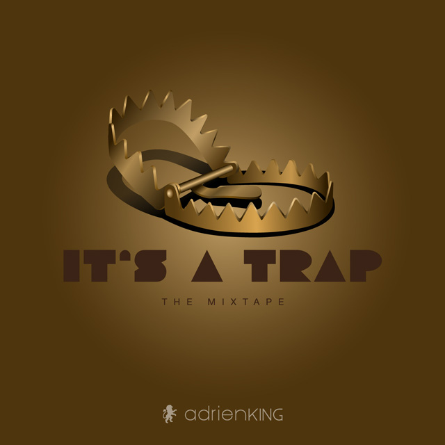 It's A Trap - The Mixtape