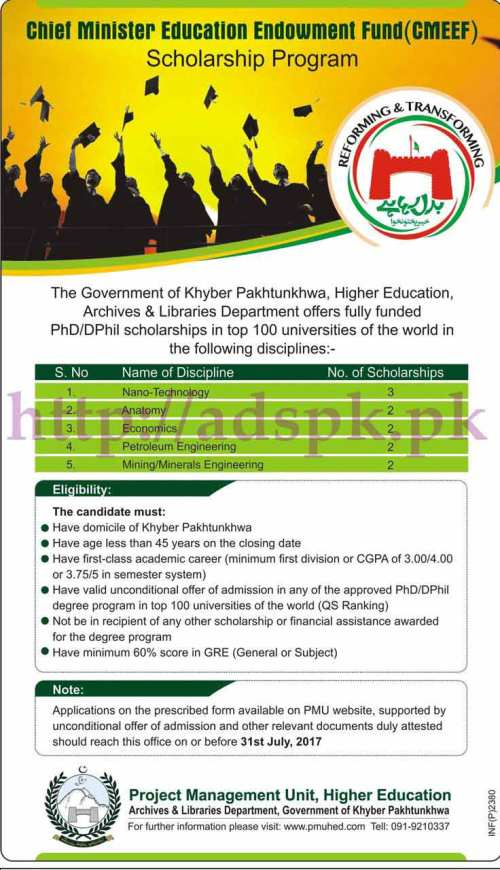 Chief Minister Education Endowment Fund (CMEEF) Scholarship Program 2017 Govt. of KPK Higher Education Archives & Libraries Department for PhD DPhil Scholarships Application Form Deadline 31-07-2017 Apply Now