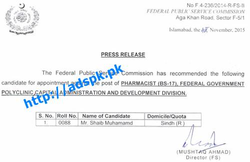 FPSC Jobs Appointment against Jobs of Pharmacist F.4-236/2014 in Federal Govt. Polyclinic Capital Administration and Development Division Result Updated on 05-11-2015 by FPSC Islamabad Pakistan