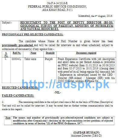 FPSC Latest Provisionally Pre-selected List Jobs for F.4-14/2016 Deputy Director in Geological Survey of Pakistan Ministry of Petroleum and Natural Resources Results Updated on 04-08-2016 by FPSC Islamabad