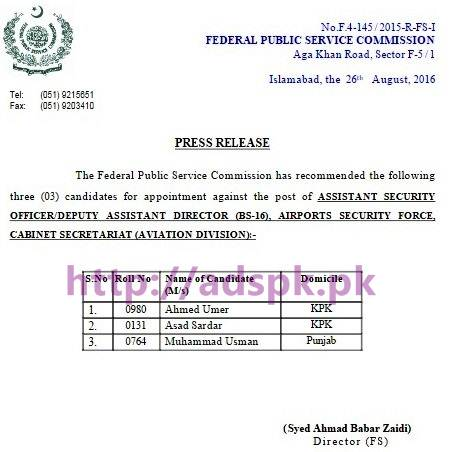 FPSC Recommended New Appointment against Jobs for Assistant Security Officer / Deputy Assistant Director F.4-145/2015 in Airports Security Force Cabinet Secretariat (Aviation Division) Results Updated on Official Website FPSC Dated 29-08-2016 by FPSC Islamabad