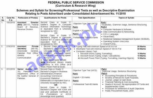 FPSC Syllabi for Consolidated Advertisement No.11/2018 Inspector Investigation FIA Assistant Director FIA Assistant Director Legal FIA Assistant Director Investigation FIA Assistant Director FBR Assistant Manager IT (IB) Drug Inspectors District Health Officers Executive Veterinary Officers Senior Auditor Inspector (Bureau of Emigration & Overseas Employment) Sub Divisional Forest Officer Assistant Meteorologists Assistant Inspector General of Forests Assistant Naval Store Officers Experimental Officer (MOD) Assistant Director (Geological Survey of Pakistan) Inspector ANF