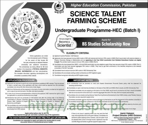 HEC Science Talent Farming Scheme for Undergraduate Program HEC Batch-I Apply for BS Studies Scholarship Now Application Deadline 16-07-2017 Apply Online